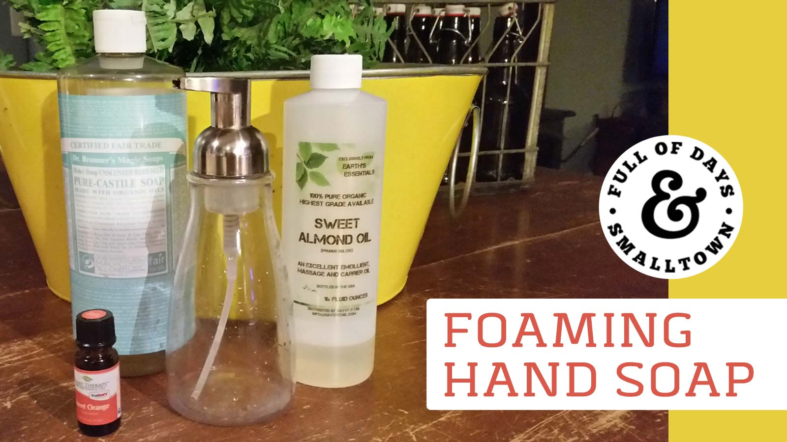 Quick & Easy Homemade Foaming Hand Soap