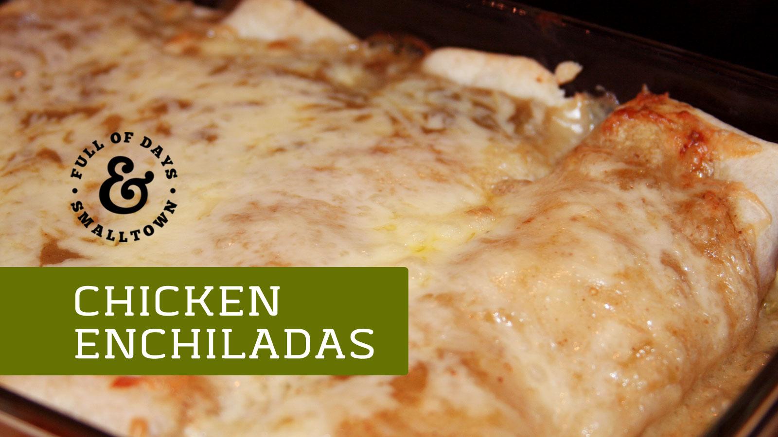 Chicken Enchiladas Recipe Full of Days