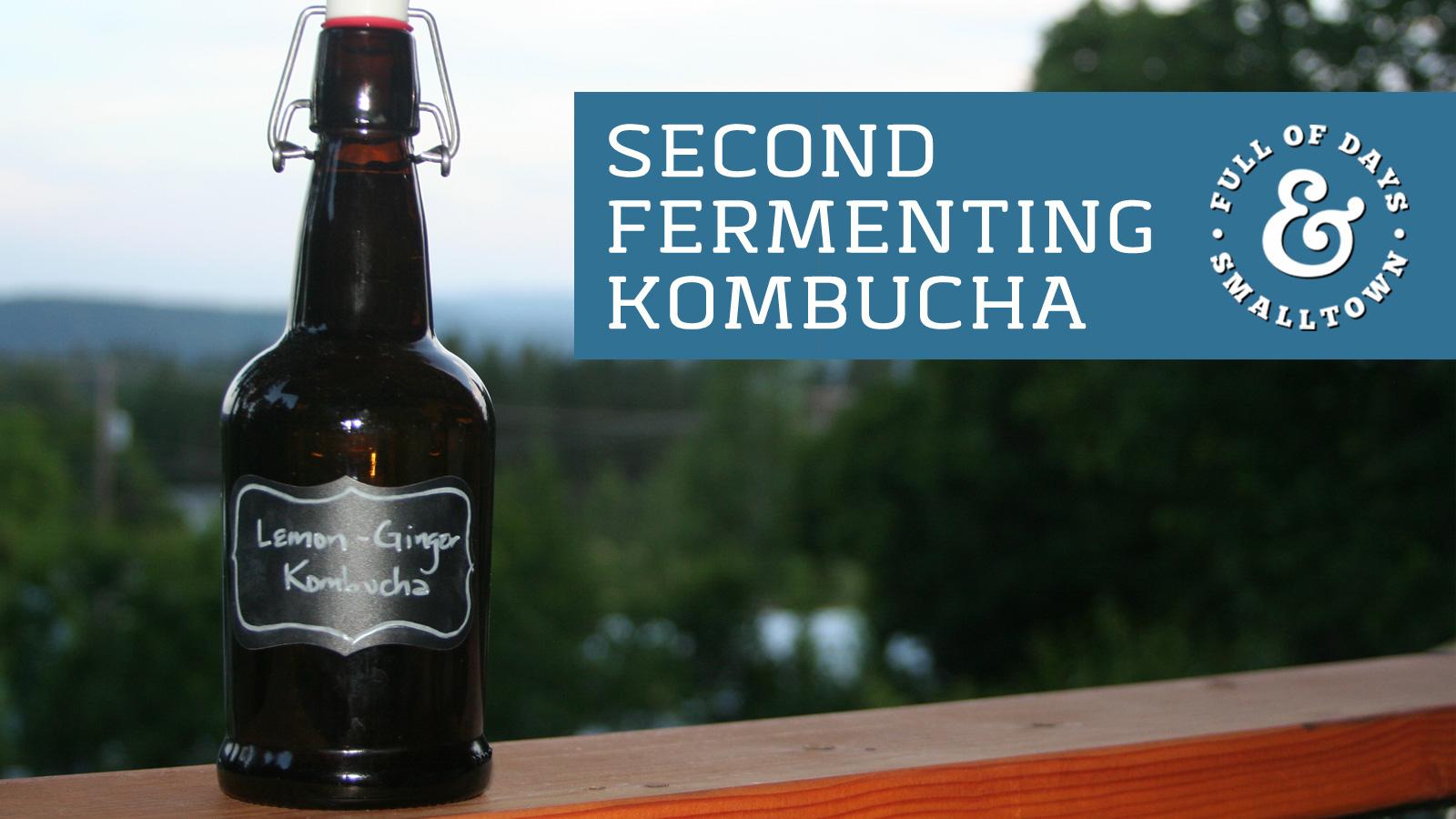 Kombucha Full of Days Second Fermenting