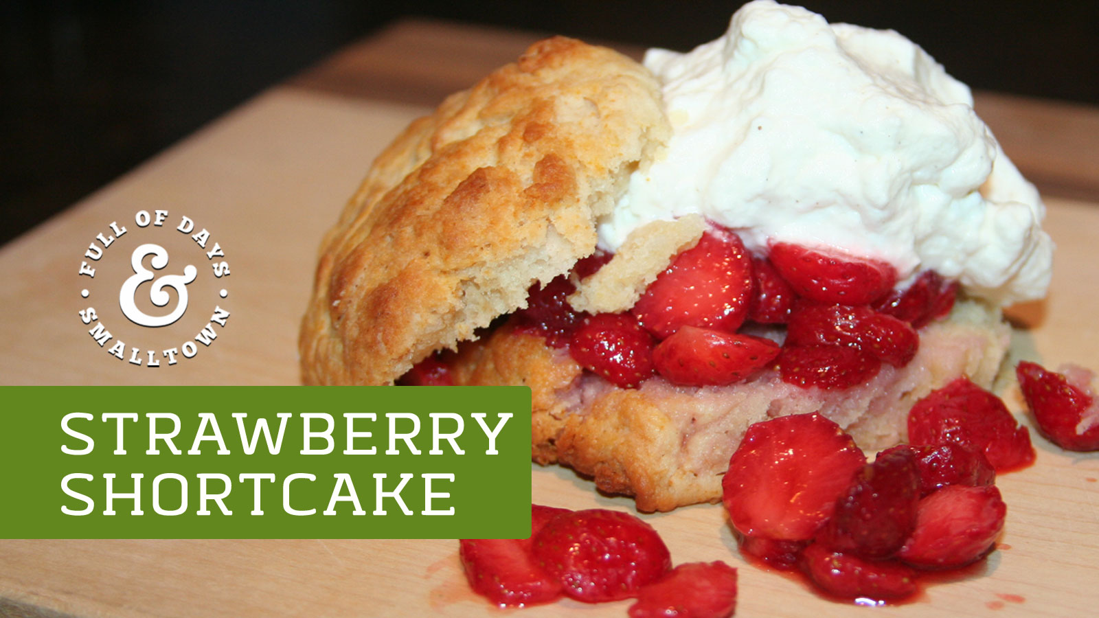 Strawberry Shortcake Recipe Full of Days