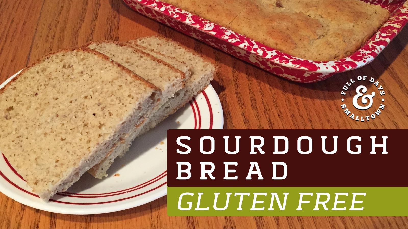 Gluten Free Sourdough Bread Header