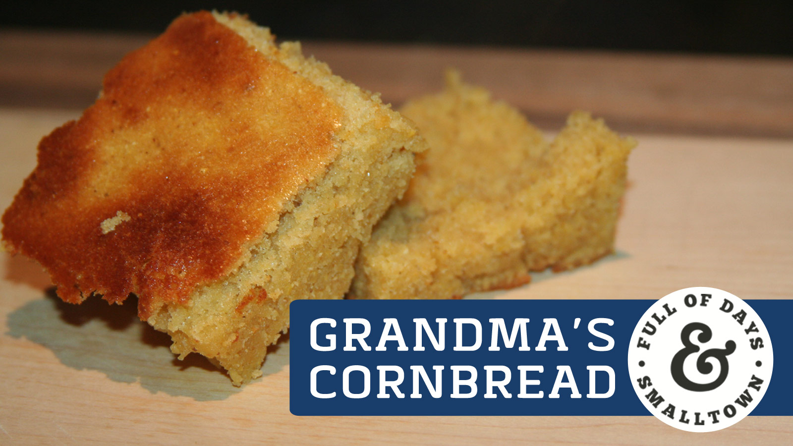 grandmas-buttermilk-cornbread-recipe_full-of-days_1600-x-900