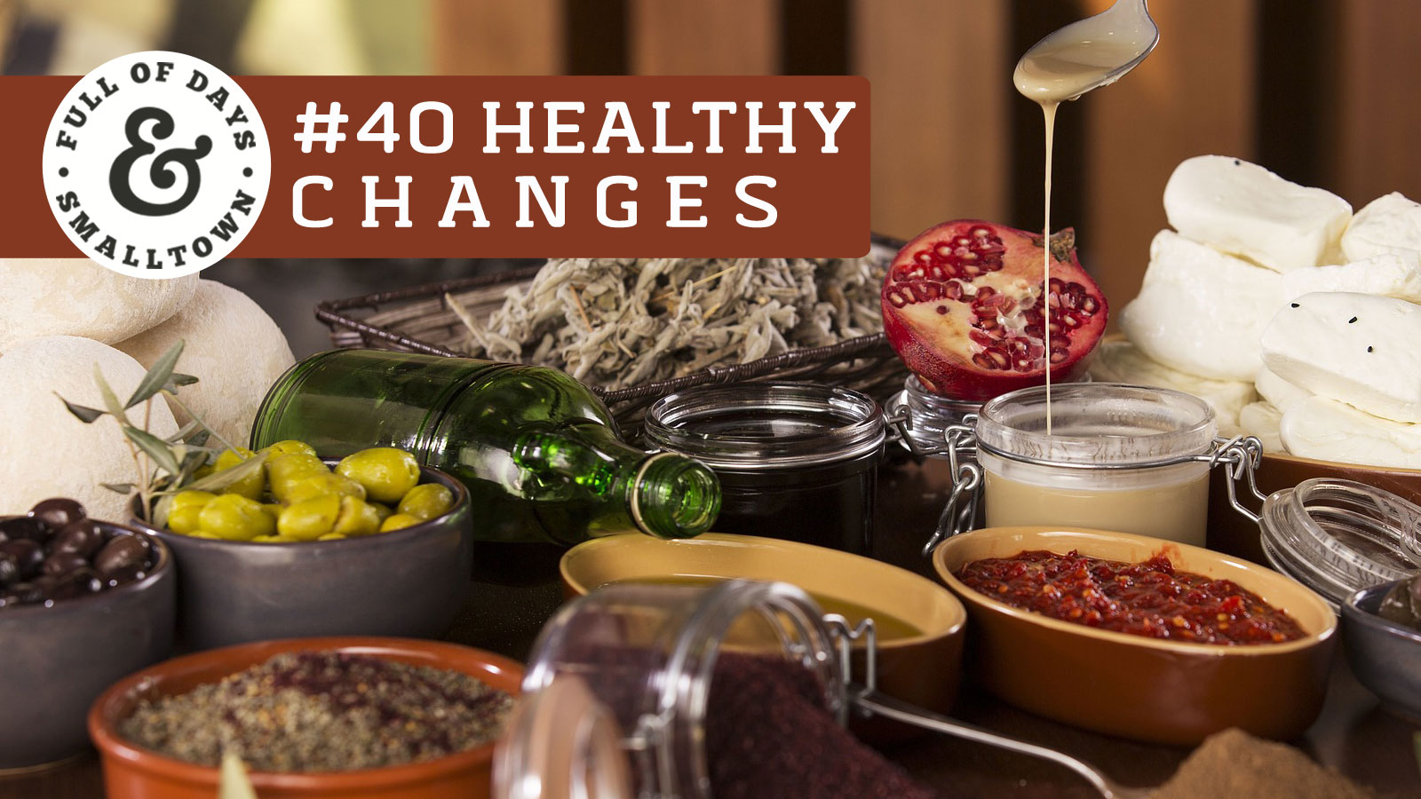 healthy-changes-40_full-of-days_healing-diets_1600-x-900
