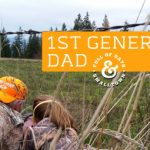 1st Generation Dad - Field Lessons