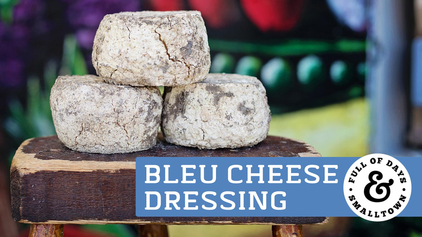 DIY Bleu Cheese Dressing Recipe