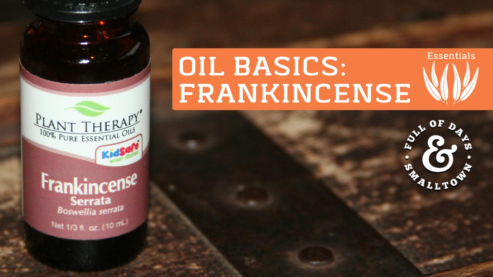 Essential Oils - Frankincense