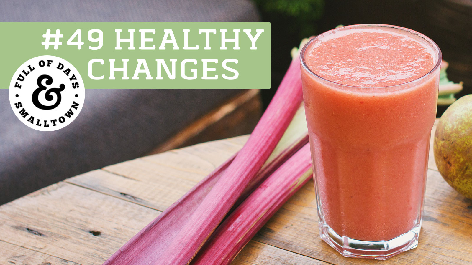 Healthy Changes 49 - To Cleanse Or Not