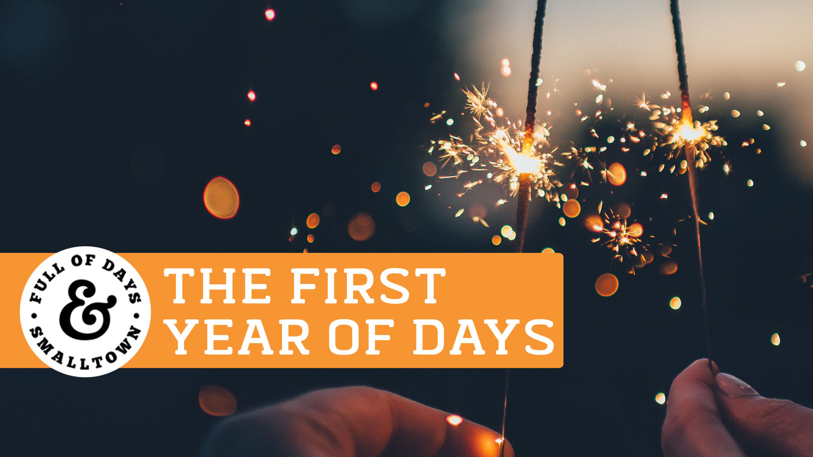 the-first-year-of-days_full-of-days_1600-x-900