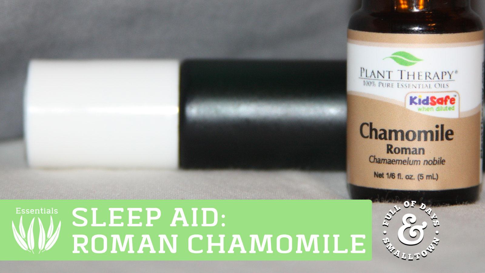 Essential Oil Roman Chamomile Sleep Aid