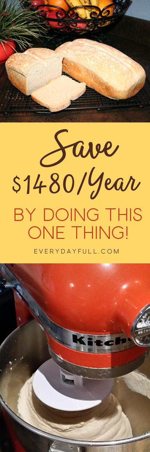 Sourdough Savings Saves us $1480 each year