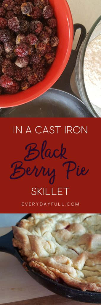 Skillet Blackberry Pie Pinterest Pin