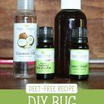 "Homemade bug spray ingredients. Text overlay says, ""DIY Bug Spray - Deet-free recipe""."