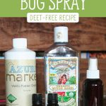 "Ingredients for homemade bug repellent. Text overlay says, ""Natural Bug Spray - Deet-free recipe""."