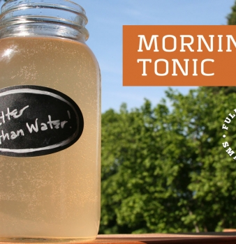 Better Than Water – Morning Tonic